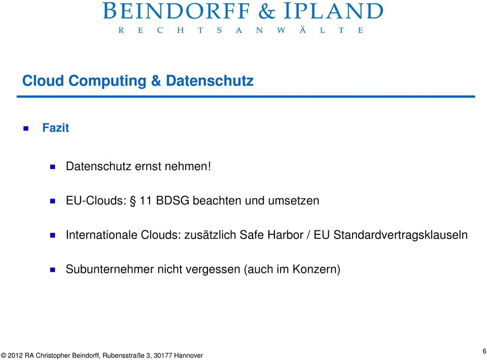 Internationale Clouds: zusätzlich Safe Harbor /
