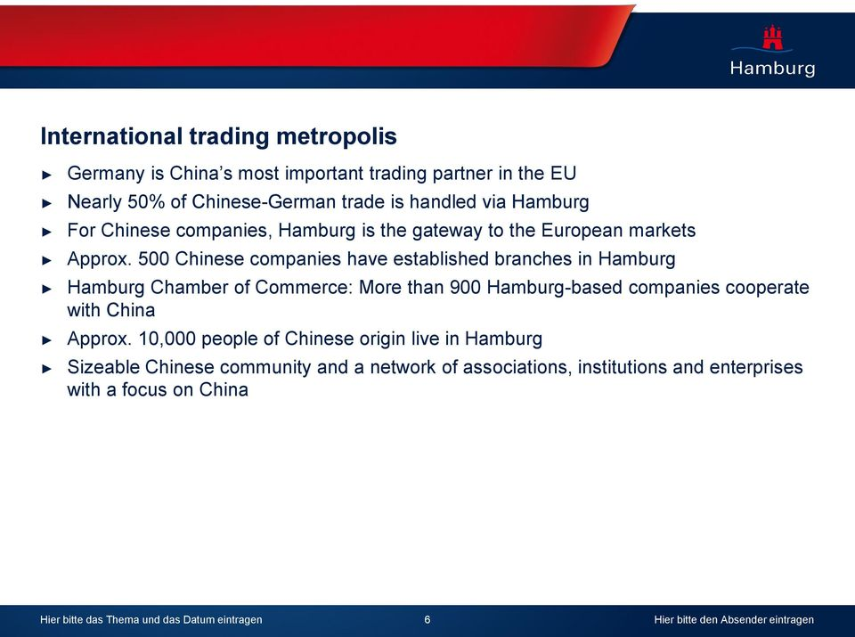 5 Chinese companies have established branches in Hamburg Hamburg Chamber of Commerce: More than 9 Hamburg-based companies