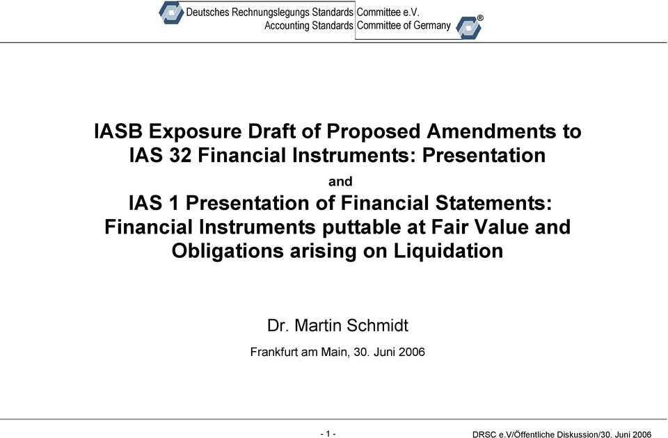 Statements: Financial Instruments puttable at Fair Value and