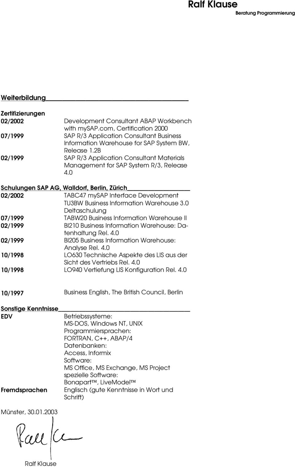 2B 02/1999 SAP R/3 Application Consultant Materials Management for SAP System R/3, Release 4.