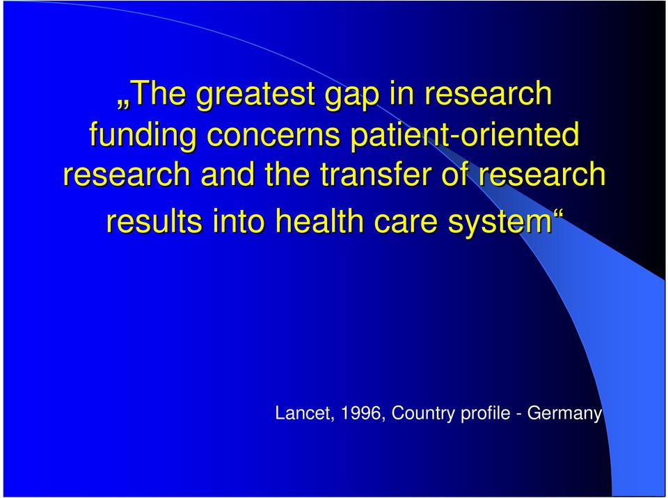 transfer of research results into health
