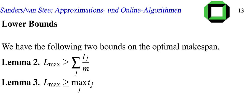 the following two bounds on the optimal