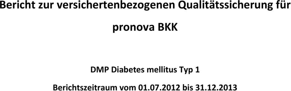 DMP Diabetes mellitus Typ 1