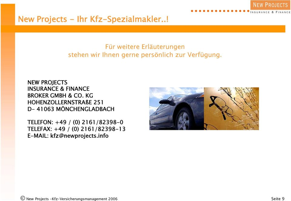 NEW PROJECTS INSURANCE & FINANCE BROKER GMBH & CO.