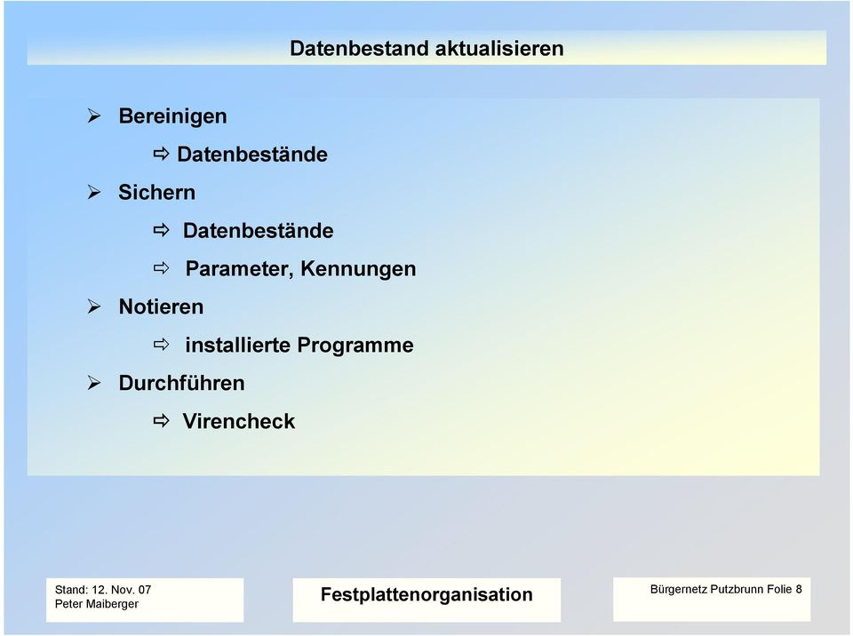Parameter, Kennungen Notieren installierte