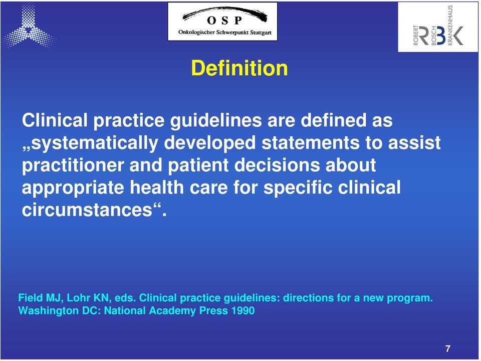 care for specific clinical circumstances. Field MJ, Lohr KN, eds.