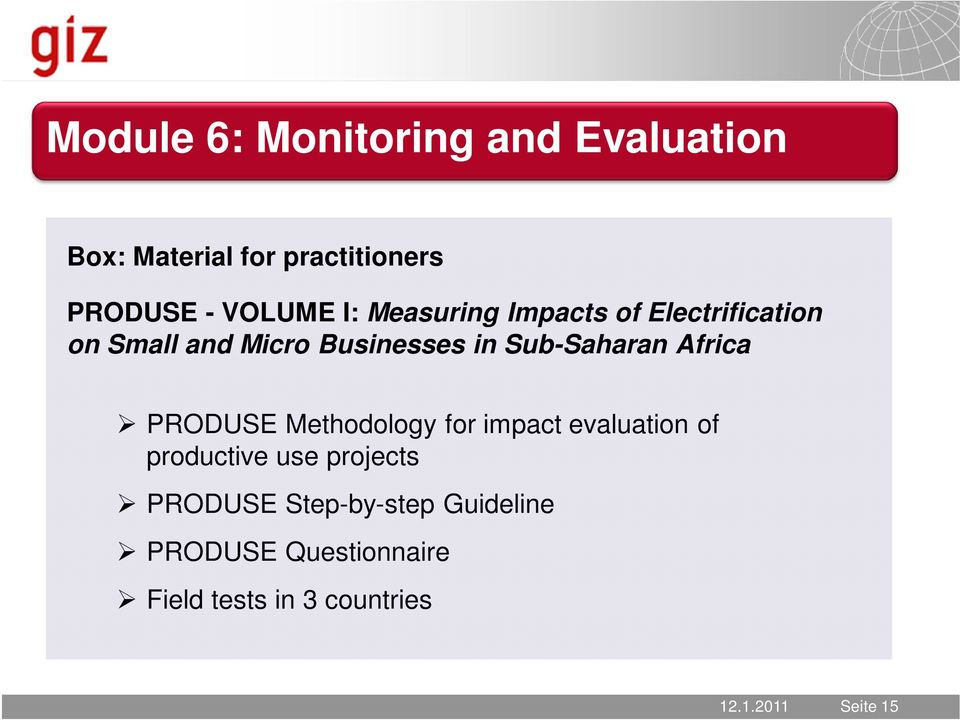 Africa PRODUSE Methodology for impact evaluation of productive use projects PRODUSE