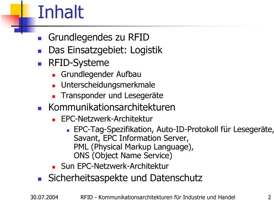 Auto-ID-Protokoll für Lesegeräte, Savant, EPC Information Server, PML (Physical Markup Language), ONS (Object Name