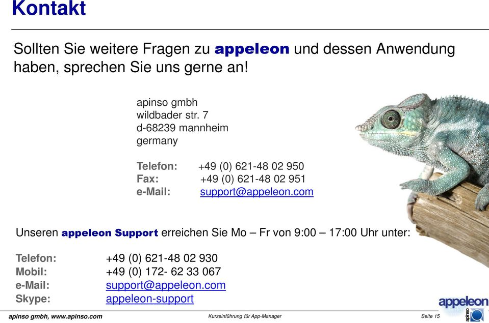 7 d-6839 mannheim germany Telefon: +49 (0) 6-48 0 950 Fax: +49 (0) 6-48 0 95 e-mail: support@appeleon.