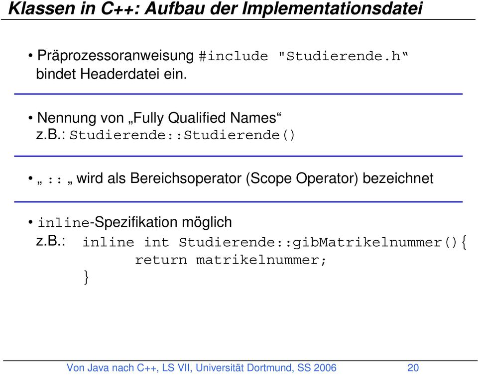 als Bereichsoperator (Scope Operator) be
