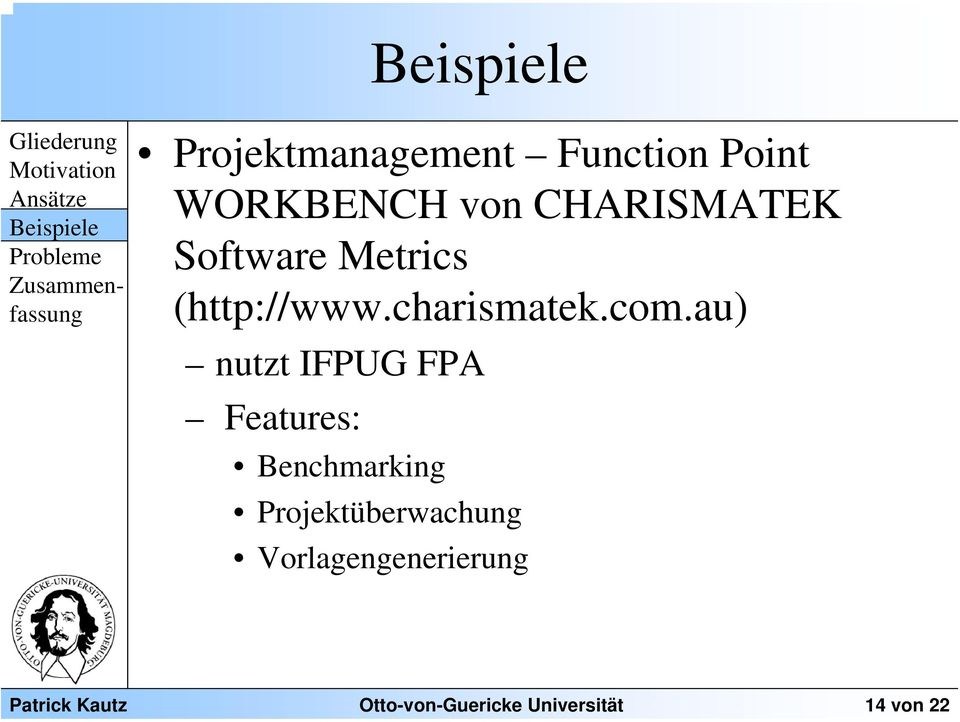 au) nutzt IFPUG FPA Features: Benchmarking