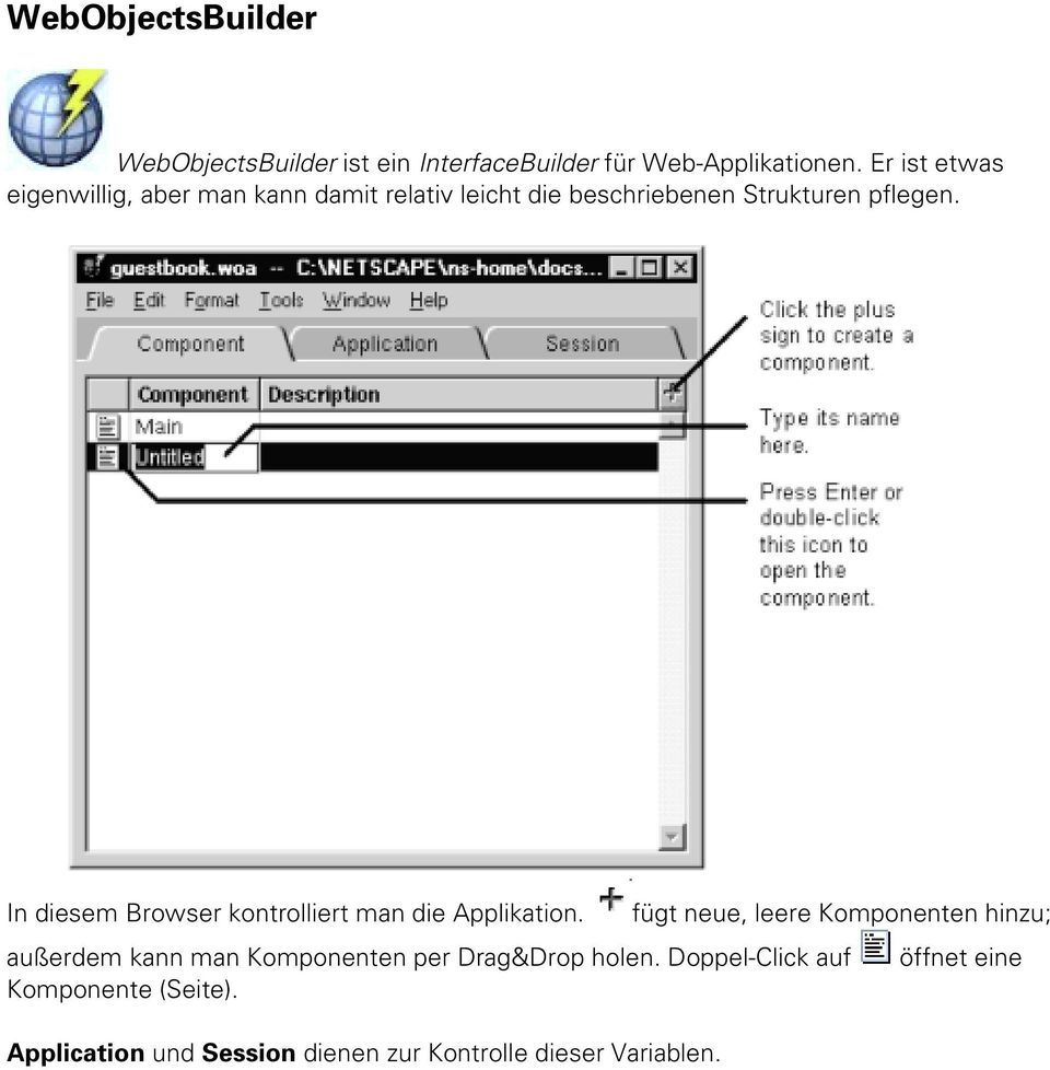 In diesem Browser kontrolliert man die Applikation.