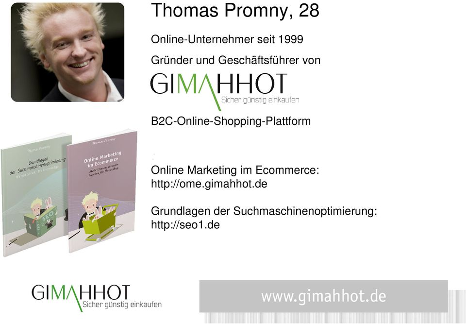 : Online Marketing im Ecommerce: http://ome.gimahhot.