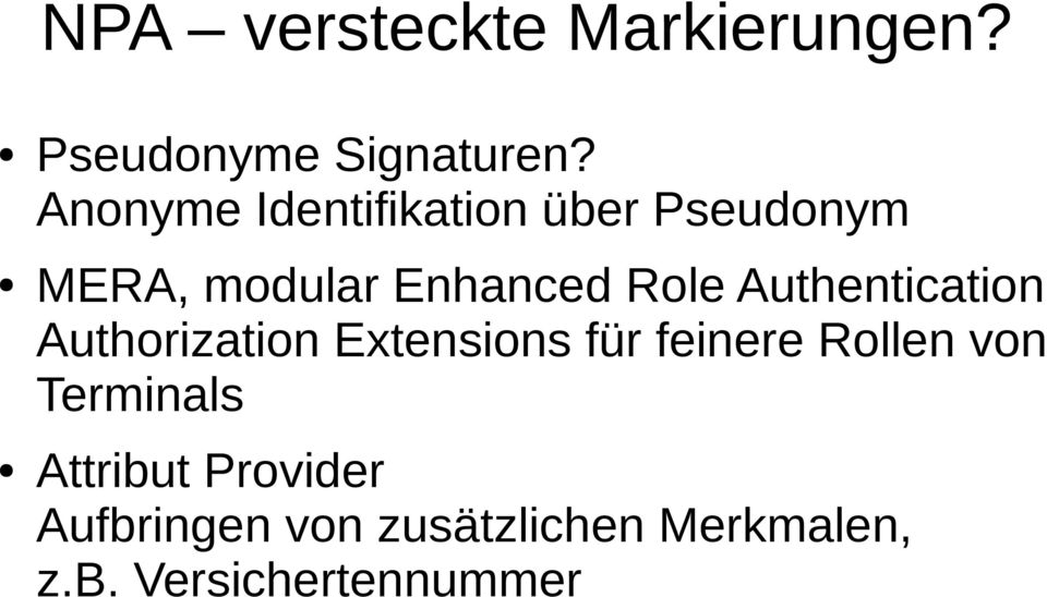 Authentication Authorization Extensions für feinere Rollen von