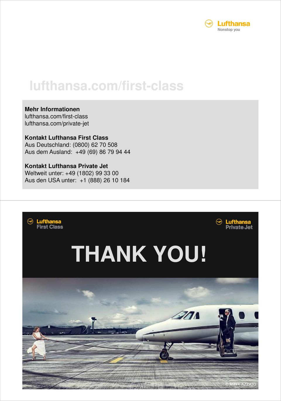 com/private-jet Kontakt Lufthansa First Class Aus Deutschland: (0800) 62 70