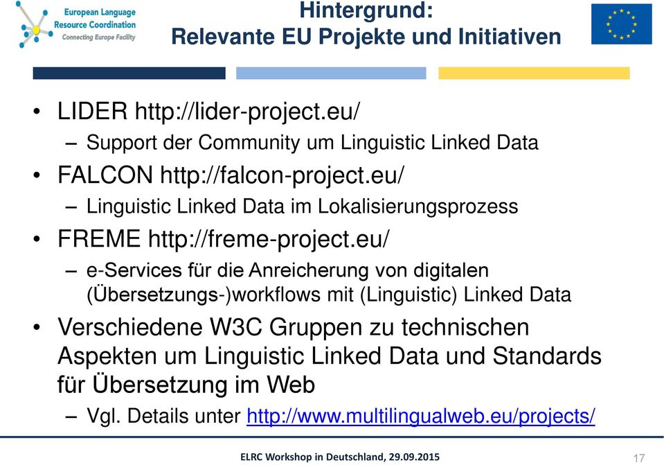 eu/ Linguistic Linked Data im Lokalisierungsprozess FREME http://freme-project.