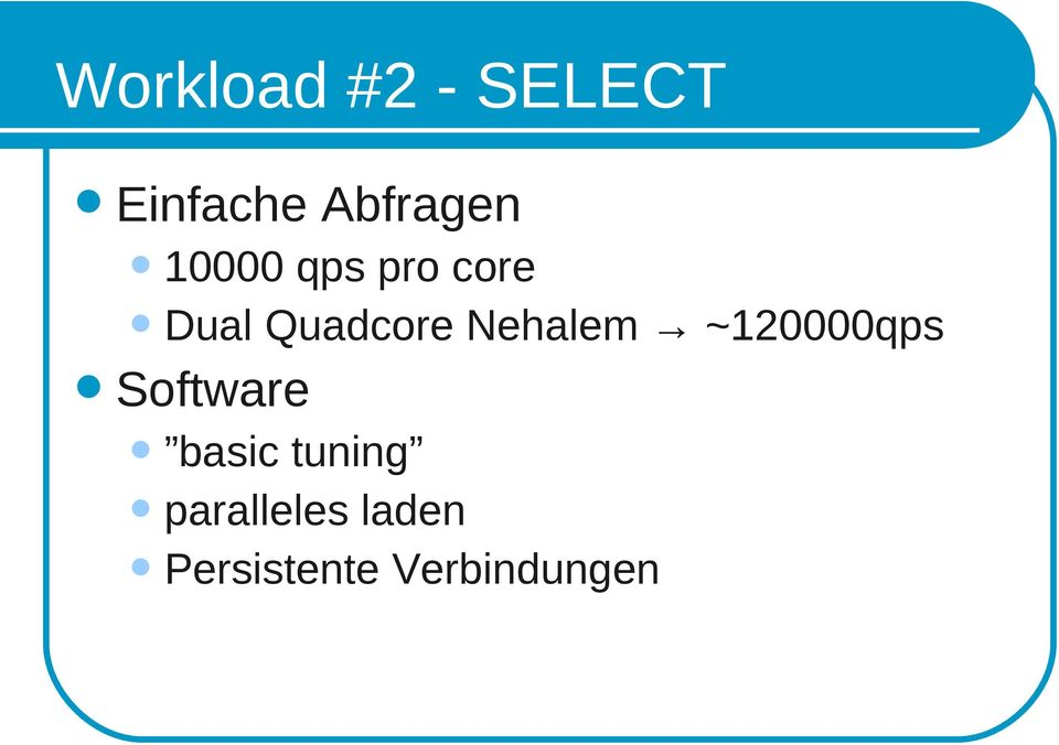 Nehalem ~120000qps Software basic