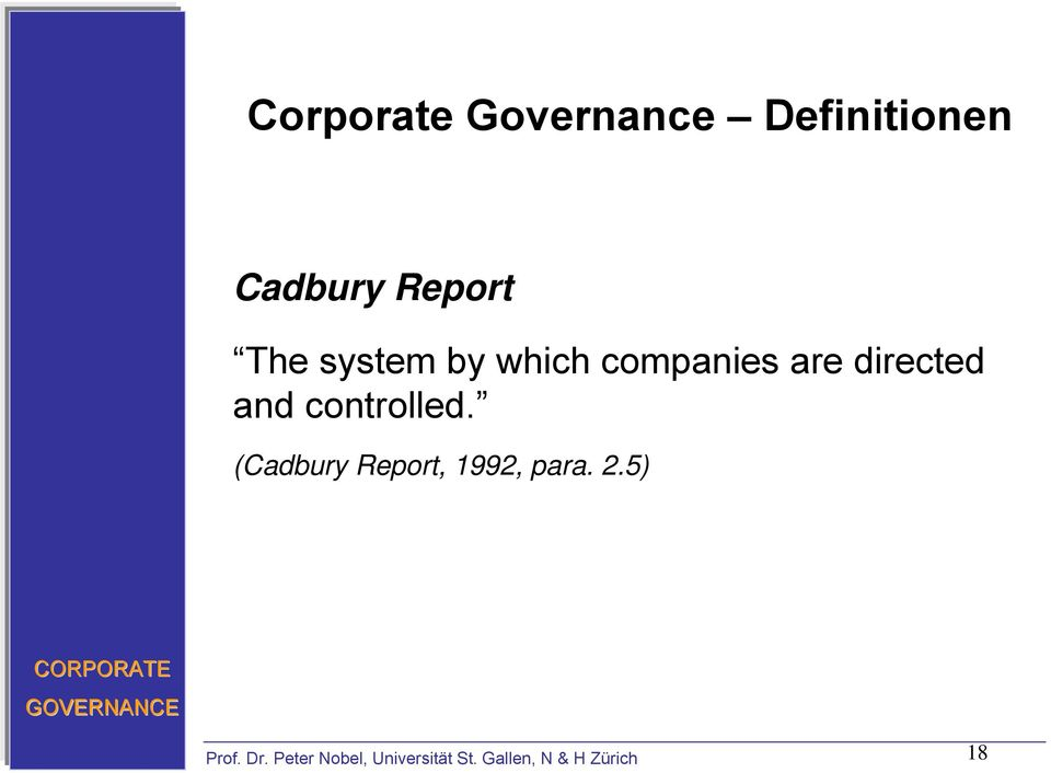 cadbury report A report on the financial aspects of corporate governance in the uk issued in 1992 by a committee under sir adrian cadbury the so-called cadbury code of best practice recommended that non-executive directors should be appointed for specified terms and reappointment should not be automatic, that such directors should.