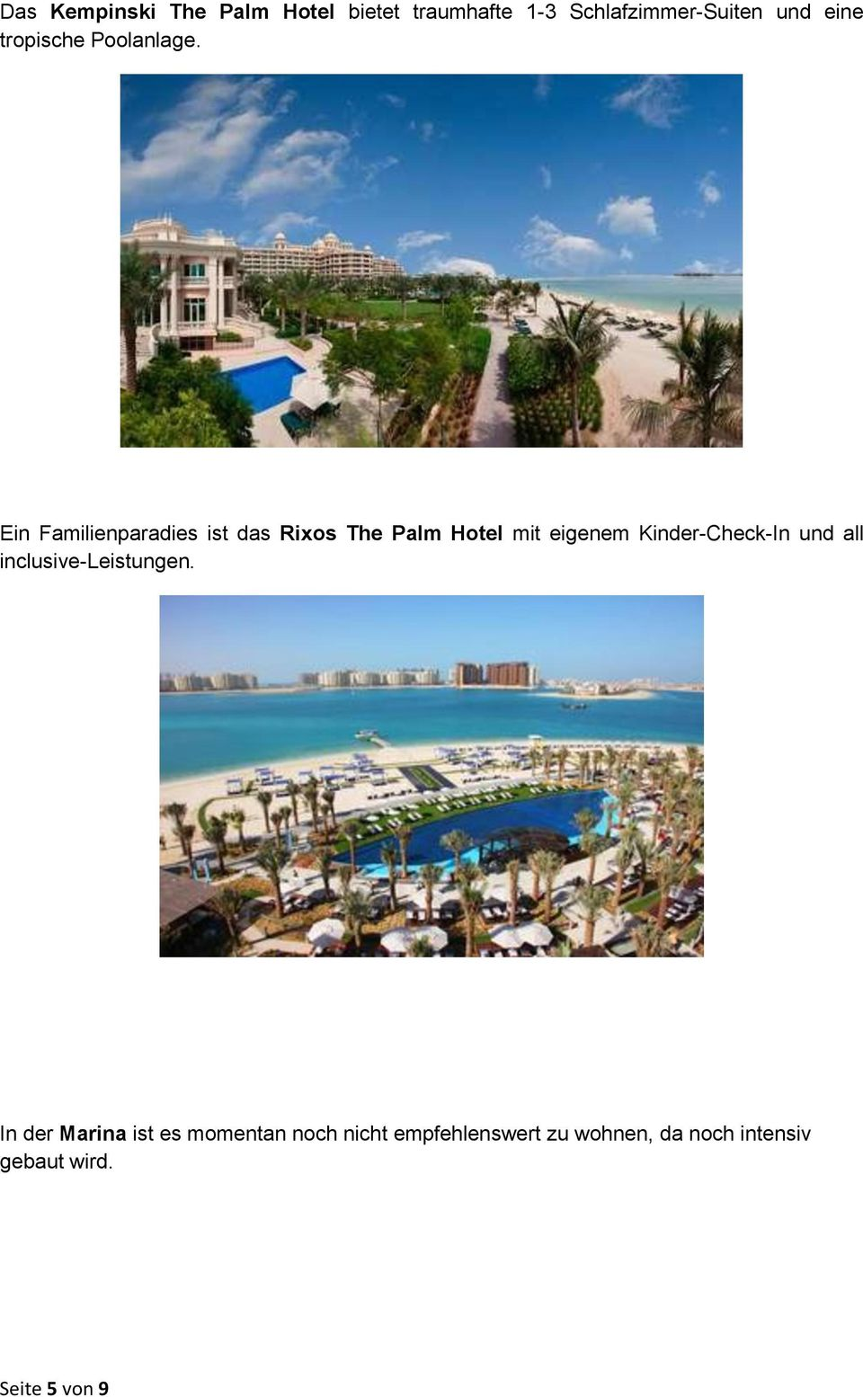 Ein Familienparadies ist das Rixos The Palm Hotel mit eigenem Kinder-Check-In