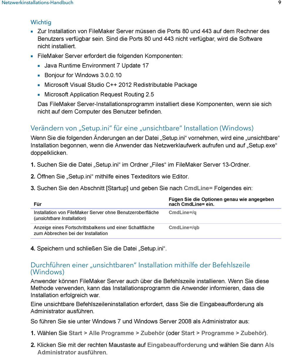 0.0.10 1 Microsoft Visual Studio C++ 2012 Redistributable Package 1 Microsoft Application Request Routing 2.