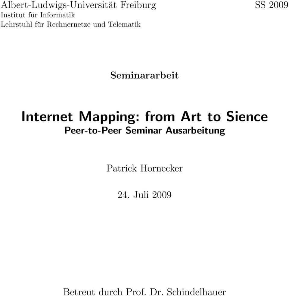 Internet Mapping: from Art to Sience Peer-to-Peer Seminar