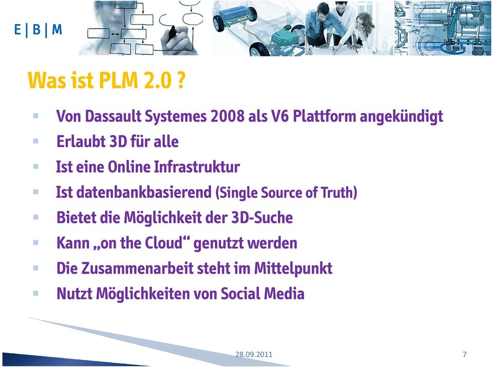 eine Online Infrastruktur Ist datenbankbasierend (Single Source of Truth)