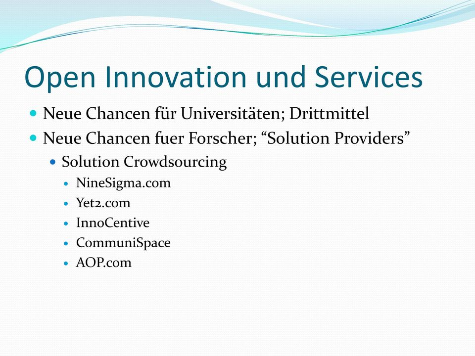 Forscher; Solution Providers Solution