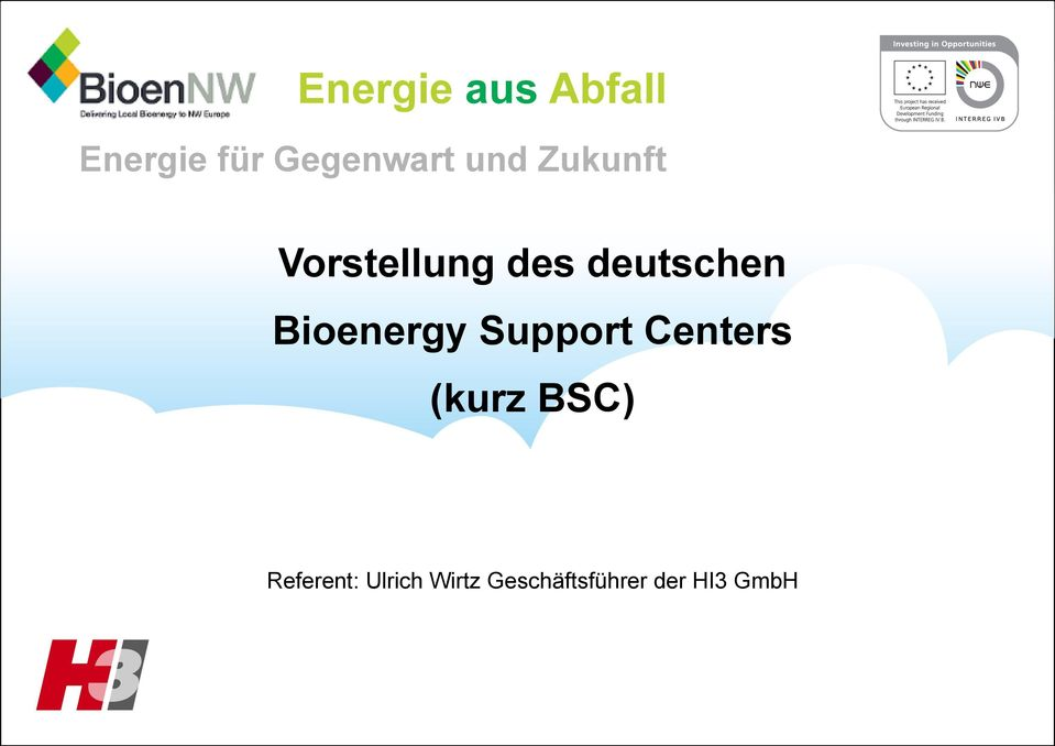 Support Centers (kurz BSC) Referent: