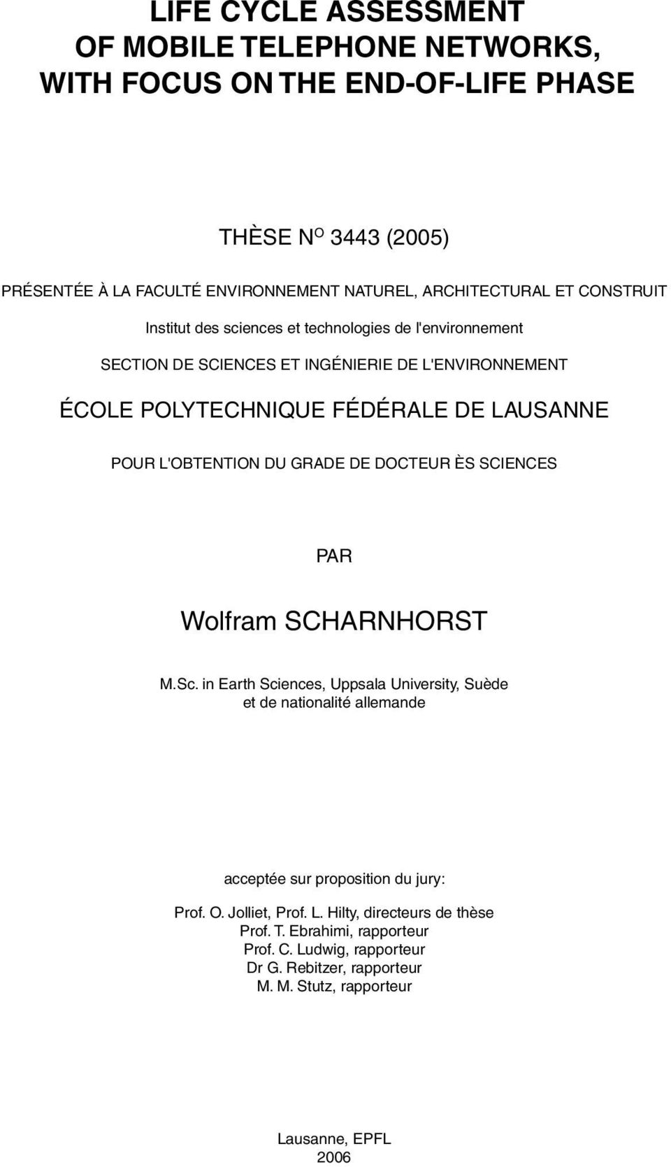 L'OBTENTION DU GRADE DE DOCTEUR ÈS SCIENCES PAR Wolfram SCHARNHORST M.Sc.