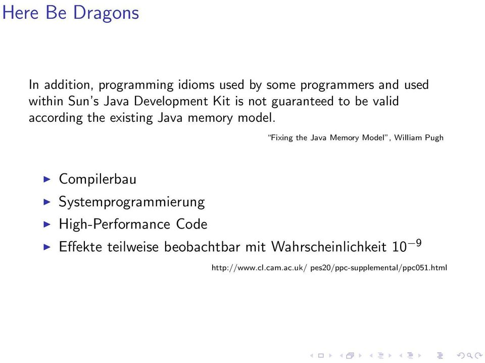Fixing the Java Memory Model, William Pugh Compilerbau Systemprogrammierung High-Performance Code