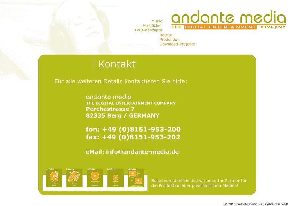 de andante media Musik Hörbücher the digital entertainment company DVD-Konzepte Rechte Produktion Download-Projekte MEDIEN MEDIEN MEDIEN MEDIEN