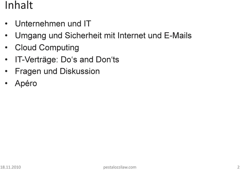 Computing IT-Verträge: Do s and Don ts