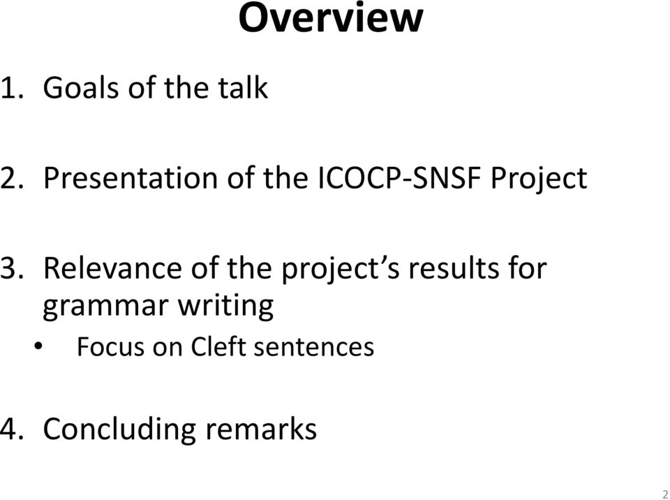 Relevance of the project s results for