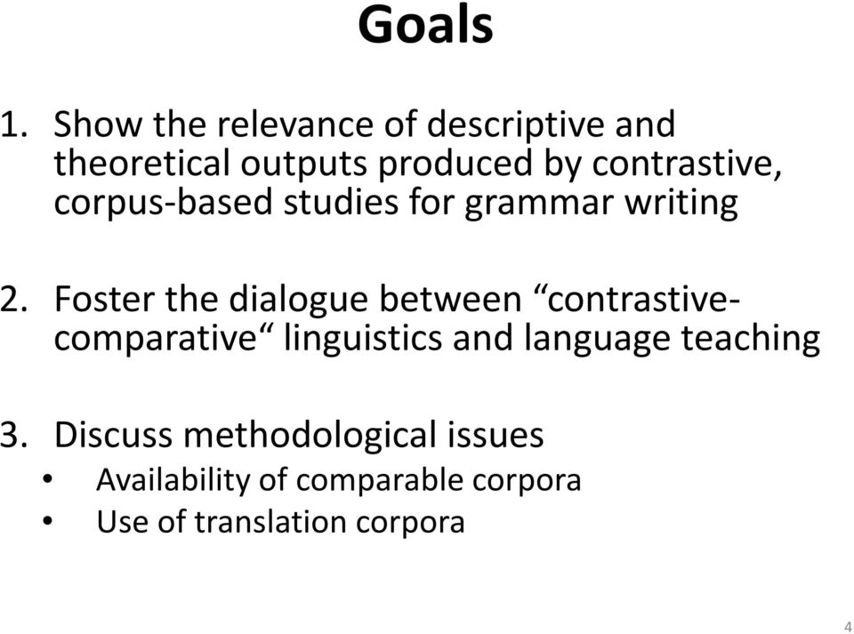contrastive, corpus-based studies for grammar writing 2.