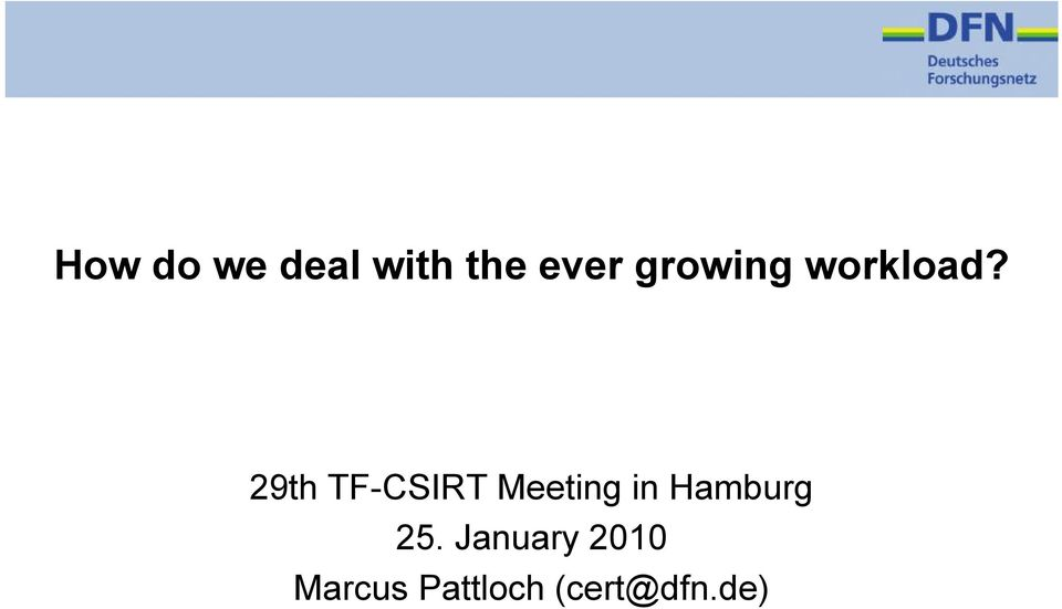 29th TF-CSIRT Meeting in