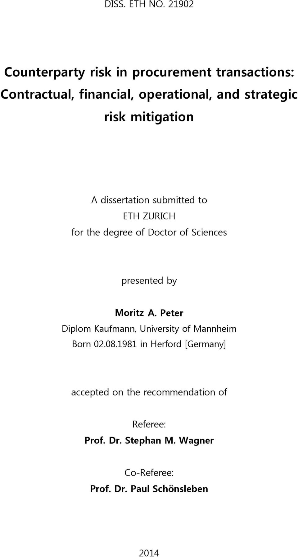 risk mitigation A dissertation submitted to ETH ZURICH for the degree of Doctor of Sciences presented by