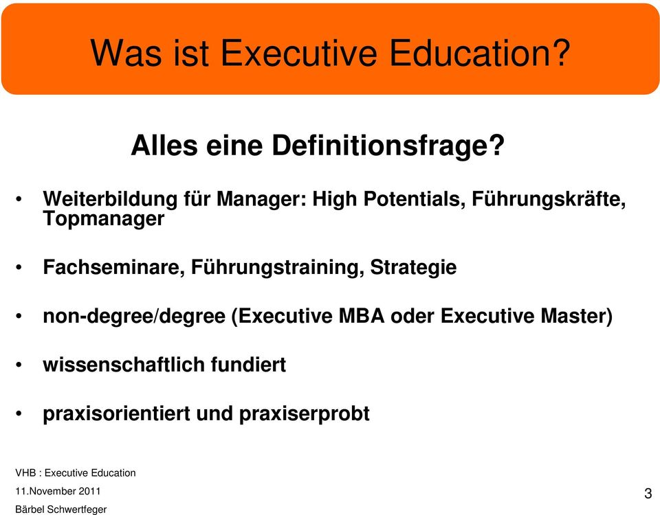 Fachseminare, Führungstraining, Strategie non-degree/degree (Executive MBA