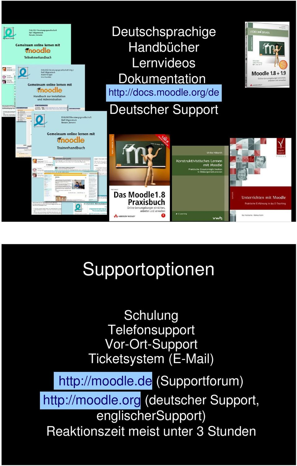 Vor-Ort-Support Ticketsystem (E-Mail) http://moodle.