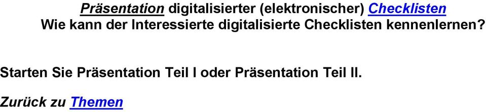 digitalisierte Checklisten kennenlernen?