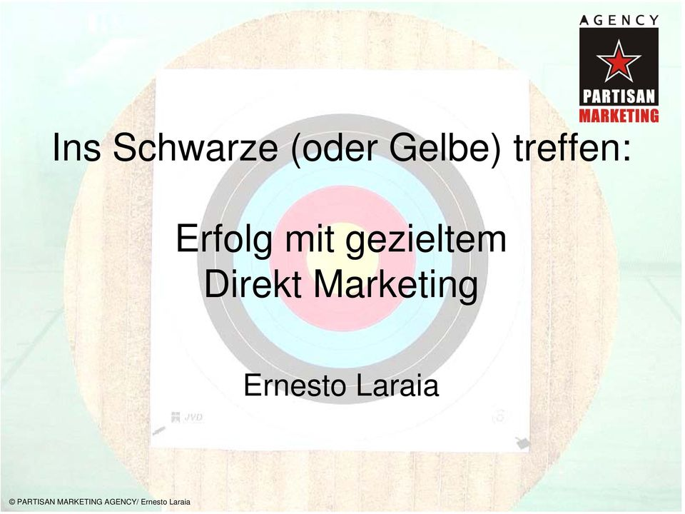 Direkt Marketing Ernesto Laraia