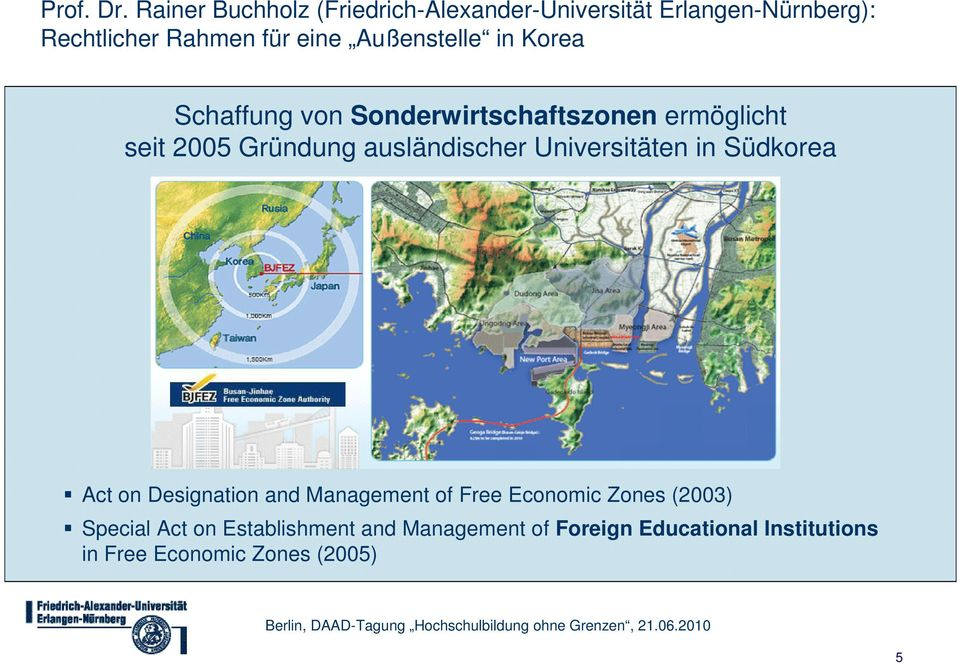 Management of Free Economic Zones (2003) Special Act on Establishment