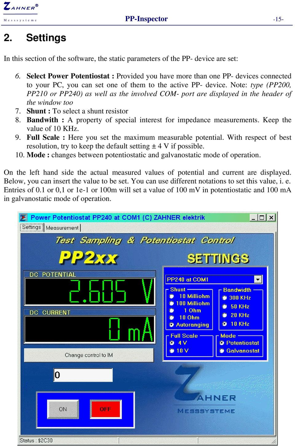 Note: type (PP200, PP210 or PP240) as well as the involved COM- port are displayed in the header of the window too 7. Shunt : To select a shunt resistor 8.