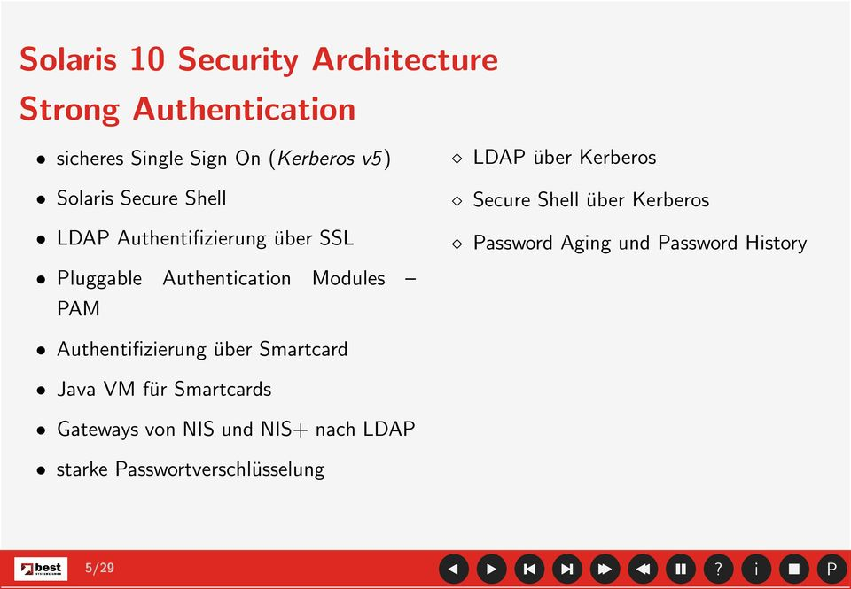 Password Agng und Password Hstory Pluggable Authentcaton Modules PAM Authentfzerung über