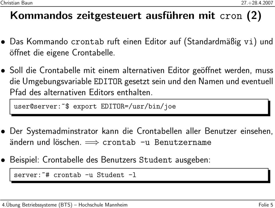 alternativen Editors enthalten.