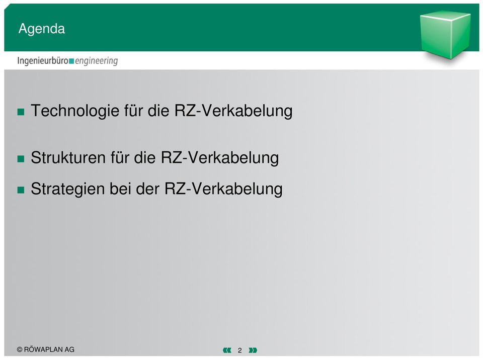 die RZ-Verkabelung Strategien