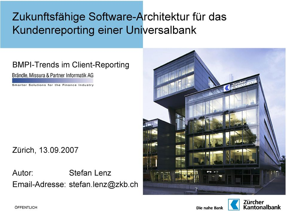 im Client-Reporting Zürich, 13.09.