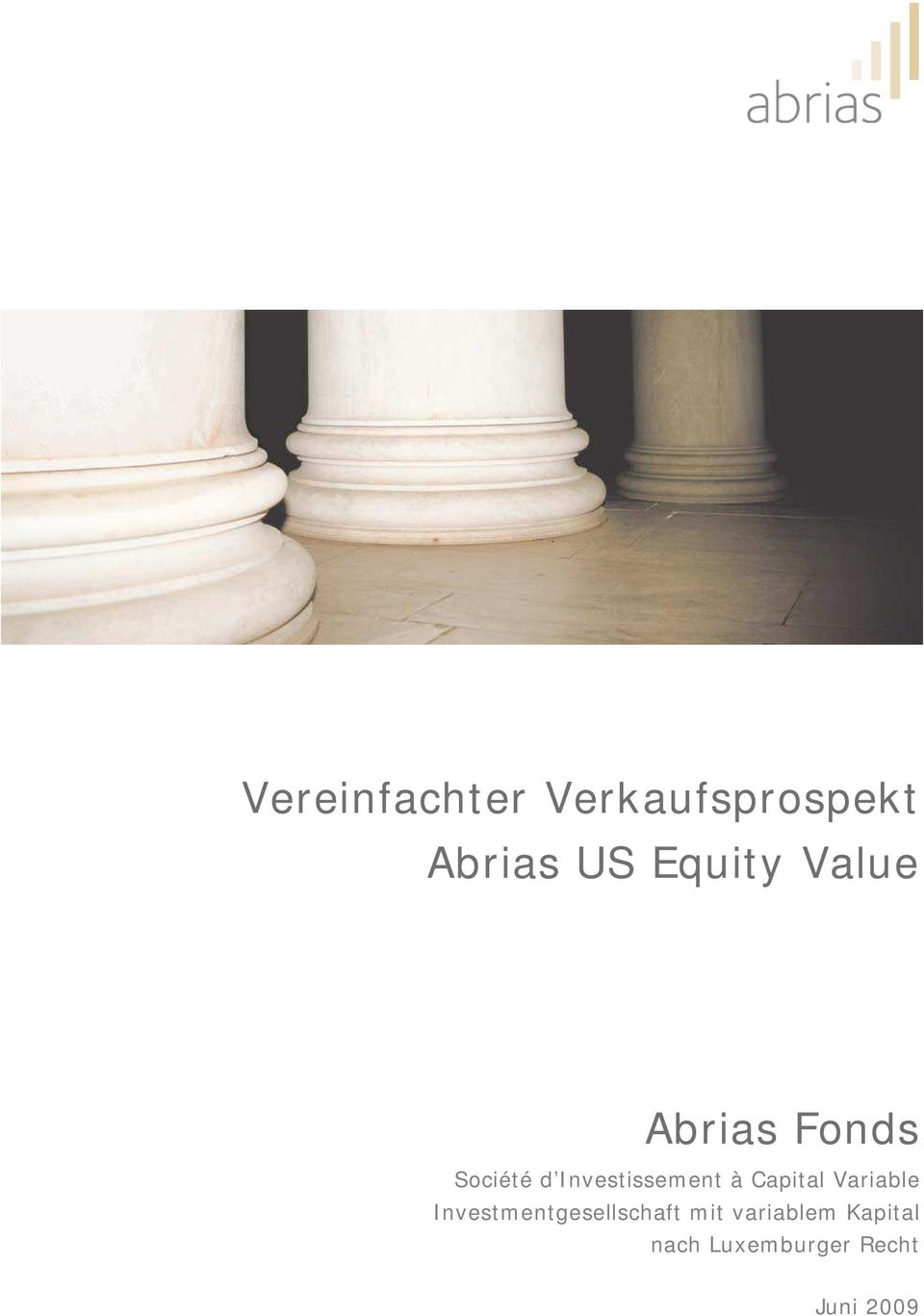 Capital Variable I nvestm entgesellschaft m it