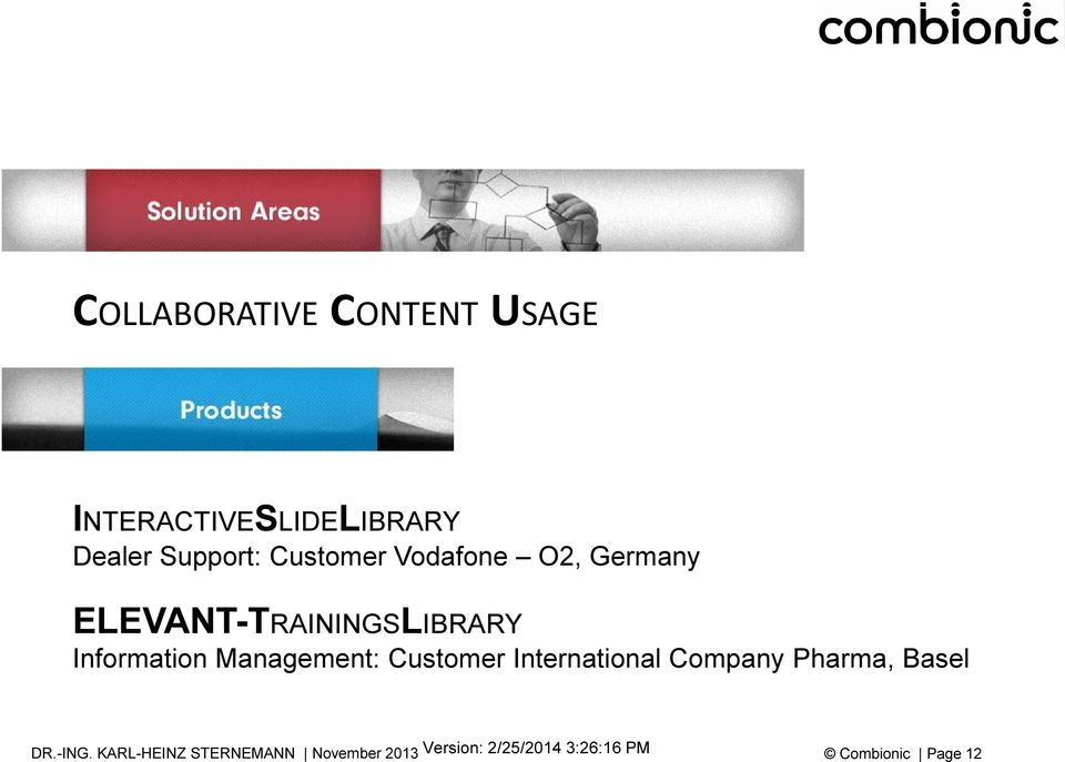 ELEVANT-TRAININGSLIBRARY Information Management:
