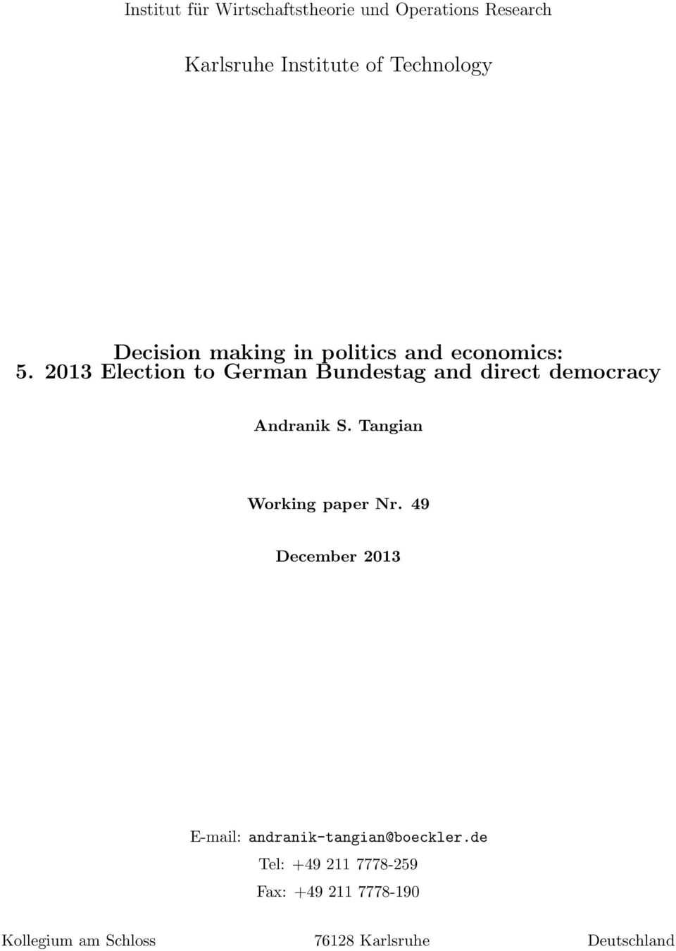 2013 Election to German Bundestag and direct democracy Andranik S. Tangian Working paper Nr.