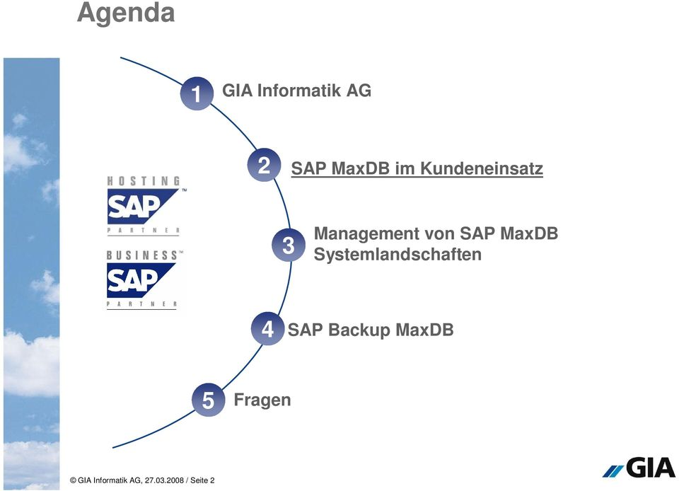 Systemlandschaften 4 SAP Backup MaxDB 5